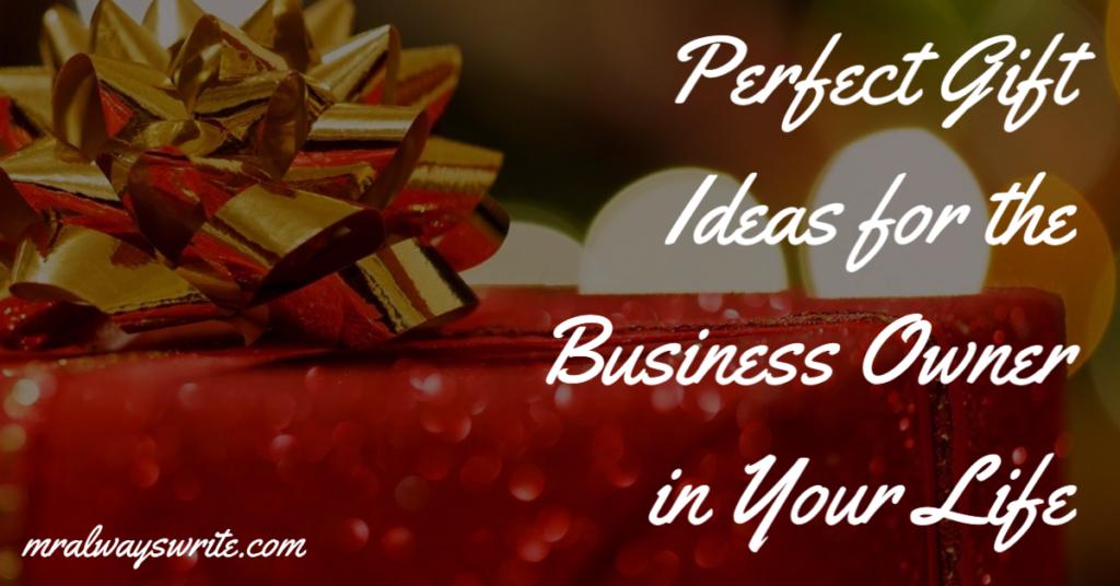 Mr. Always Write, Gift Ideas