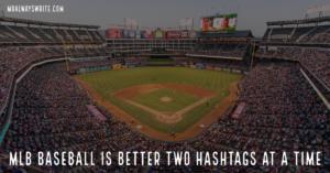 2021 MLB, Hashtags
